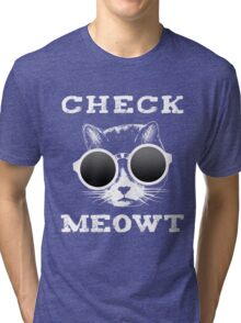 Check Meowt Cat with Shades Tri-blend T-Shirt