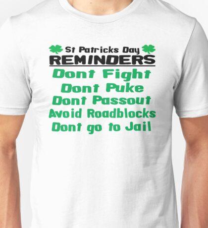 St. Patricks Day Reminders Unisex T-Shirt