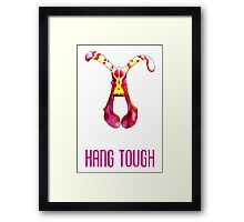 Hang Tough (white) Framed Print
