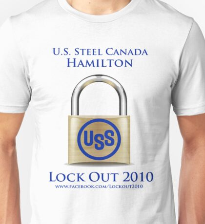 U.S. Steel Lockout 2010 Unisex T-Shirt
