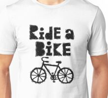 Ride a Bike - woody Unisex T-Shirt