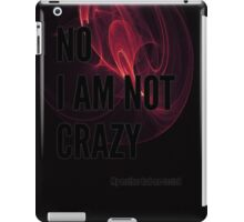 No I am not crazy - red swirl iPad Case/Skin