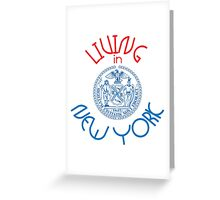 Living in New York Greeting Card