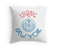 Living in New York Throw Pillow