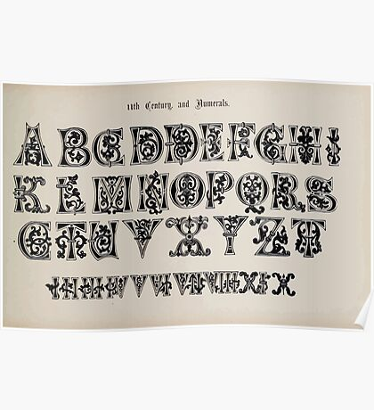 The Signist's Book of Modern Alphabets Freeman F Delamotte 1906 0119 Eleventh 11th Century Alphabet and Numerals Poster