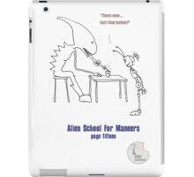 Teaching Aliens Manners Page Fifteen iPad Case/Skin