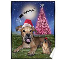 I Hear Santa Coming!!!! Poster
