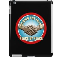 Building The Future - Peace By Peace (version 2) iPad Case/Skin