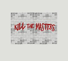 Kill The Masters - Game of Thrones Unisex T-Shirt