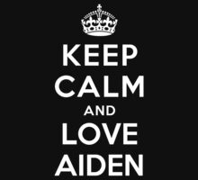Keep Calm and Love Aiden Kids Clothes