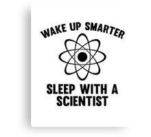 Wake Up Smarter Canvas Print