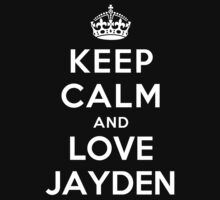Keep Calm and Love Jayden Kids Clothes