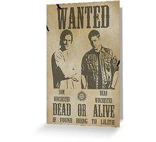 Supernatural - Wanted Dead or Alive  Greeting Card