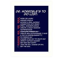 Dr. Horrible's To Do List  Art Print