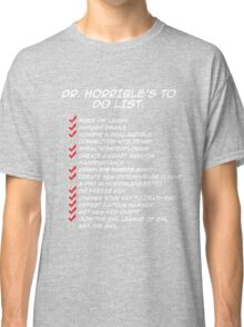 Dr. Horrible's To Do List  Classic T-Shirt