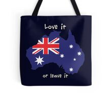 Australia | Love it - or leave it Tote Bag