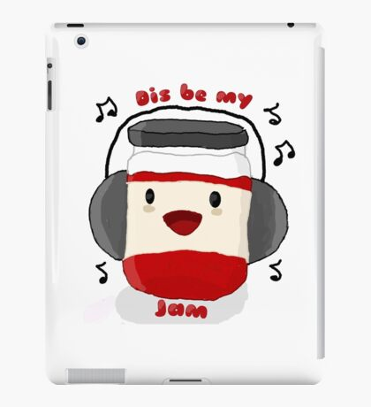 Dis be my jam! iPad Case/Skin