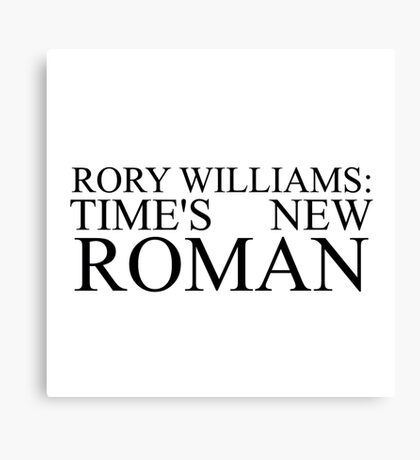 Rory Williams text Canvas Print