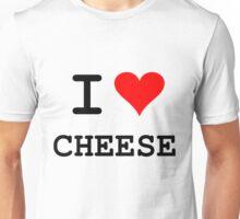 I Love Cheese (dark lettering) Unisex T-Shirt