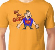 Hey You Guys  Unisex T-Shirt