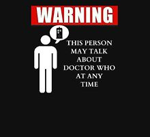 The Doctor's WARNING Unisex T-Shirt