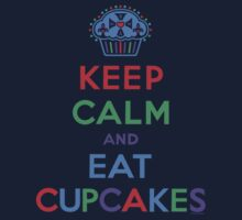 Keep Calm and Eat Cupcakes - primary Kids Clothes