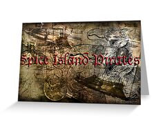 Spice Island Pirates Greeting Card