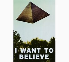 I Want To Believe - Pyramid  T-Shirt
