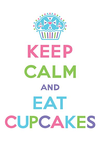 Keep Calm and Eat Cupcakes - pastel by Andi Bird