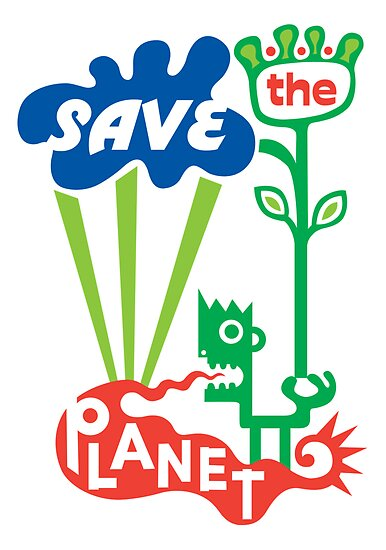 Save the Planet  by Andi Bird