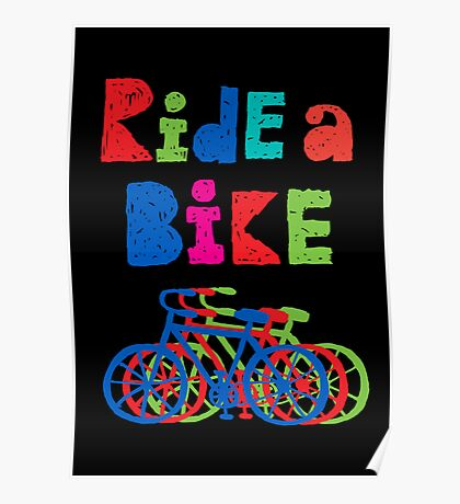 Ride a Bike - sketchy - black Poster