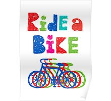 Ride a bike - sketchy - white Poster