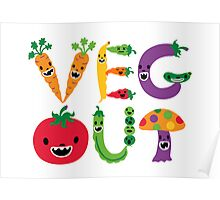 Veg Out - white Poster