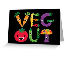 Veg Out - black Greeting Card