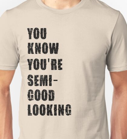 ain't talkin bout love Unisex T-Shirt