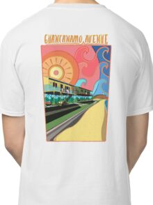 Guantanamo Avenue Classic T-Shirt