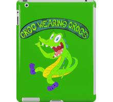 Croc Wearing Crocs iPad Case/Skin