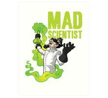 Mad Scientist T Shirt Art Print