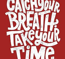 Catch your breath  by teenest