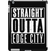 Straight Outta Edge City iPad Case/Skin