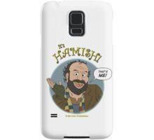It's HAMISH! Samsung Galaxy Case/Skin
