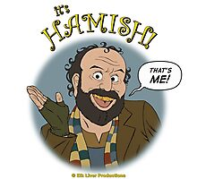 It's HAMISH! Photographic Print