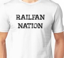 Railfan Nation Unisex T-Shirt