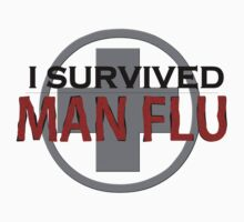 I survived Man Flu by Alecia Scott