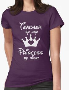 Teacher By Day Princess By Night  T-Shirt