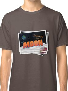 Greetings From The Moon Classic T-Shirt
