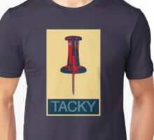 TACKY Unisex T-Shirt