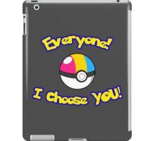 Parody: I Choose Everyone! (Pansexual) iPad Case/Skin