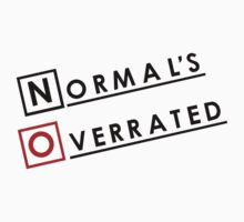 Normal is Overrated One Piece - Short Sleeve