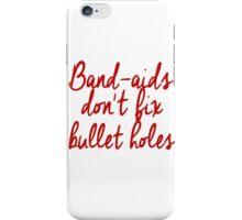 don't fix Bullet Holes iPhone Case/Skin